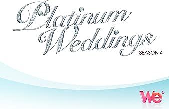 Platinum Weddings Season 4