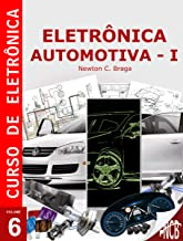 Eletrônica Automotiva (Curso de Eletrônica) (Portuguese Edition)