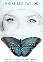 The Secrets We Keep: A Women's Fiction Thriller