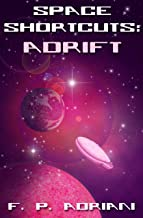 Space Shortcuts: Adrift