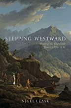 Stepping Westward: Writing the Highland Tour c. 1720-1830 (English Edition)