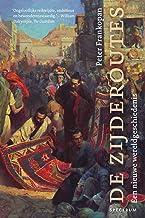 De zijderoutes (Dutch Edition)