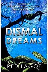 Dismal Dreams Kindle Edition