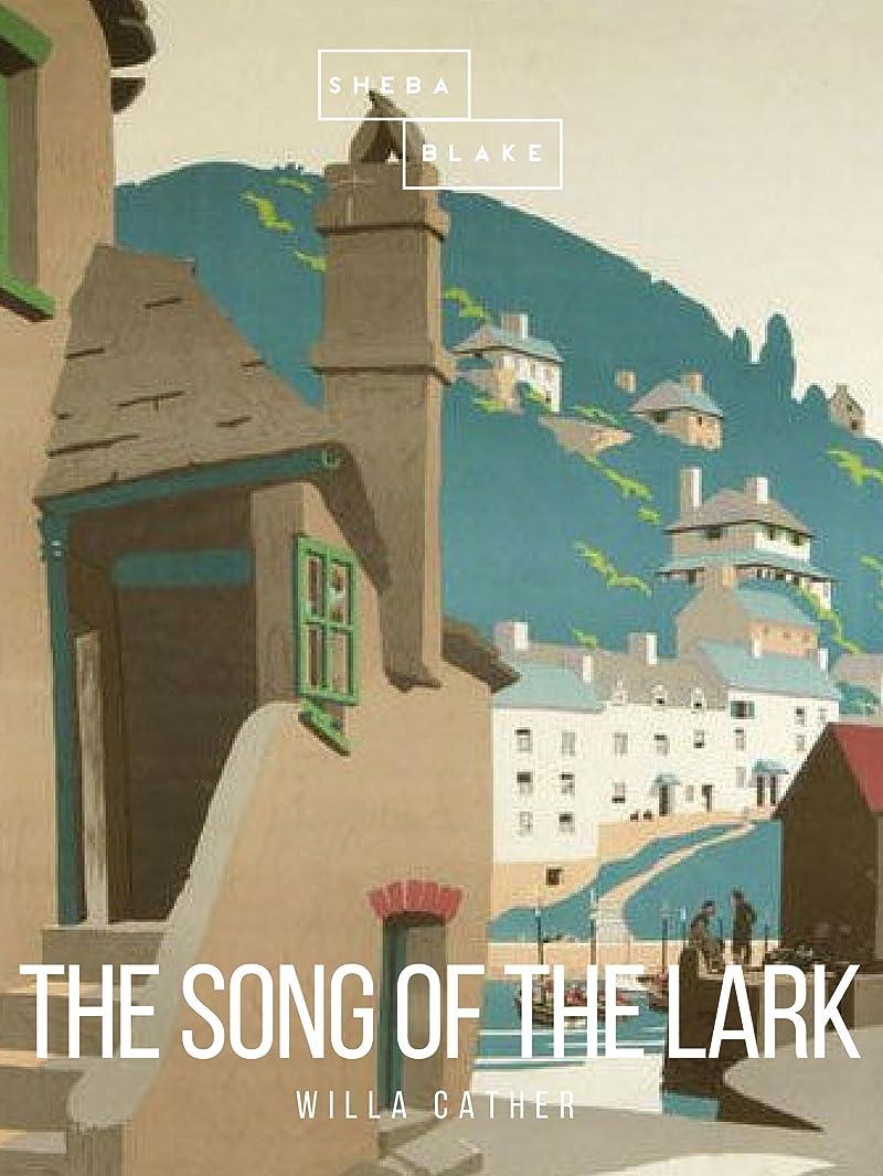 シート勃起しゃがむThe Song of the Lark (English Edition)