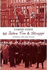 90 Jahre Tim & Struppi - Comics für die Nazis: Ein kritischer Essay (German Edition) Kindle Edition
