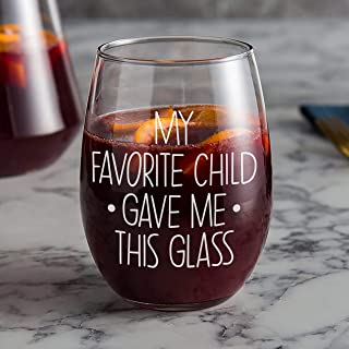 My Favorite Child Gave Me This Funny Wine Glass - Best Mom Gifts - Gag Present Idea from Daughter, Son, Kids - Fun Novelty Birthday Gift for Parents, Men, Women, Him, Her - Dad Gifts - 21 OZ