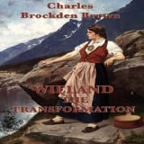 Wieland: Or, The Transformation, An American Tale by Charles Brockden Brown