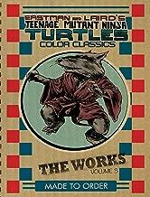 Teenage Mutant Ninja Turtles: The Works Volume 3 (TMNT The Works)