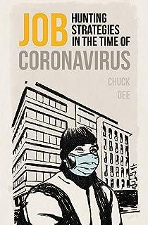 Job Hunting Strategies In The Time Of Coronavirus