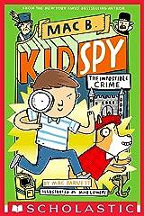 The Impossible Crime (Mac B., Kid Spy #2) Kindle Edition