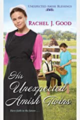 His Unexpected Amish Twins (Unexpected Amish Blessings Book 1) Kindle Edition