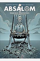 Absalom: Terminal Diagnosis Kindle Edition