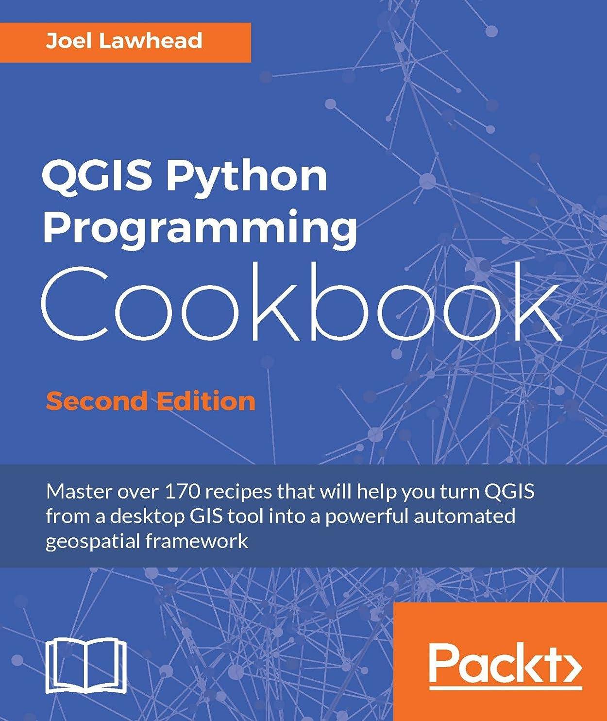 ニックネーム簡単なヒューバートハドソンQGIS Python Programming Cookbook - Second Edition (English Edition)