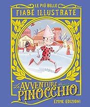 Pinocchio. Le più belle fiabe illustrate. Ediz. a colori