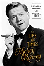The Life and Times of Mickey Rooney (English Edition)