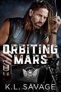 Orbiting Mars (RUTHLESS KINGS MC™ LAS VEGAS CHAPTER (A RUTHLESS UNDERWORLD NOVEL) Book 13)