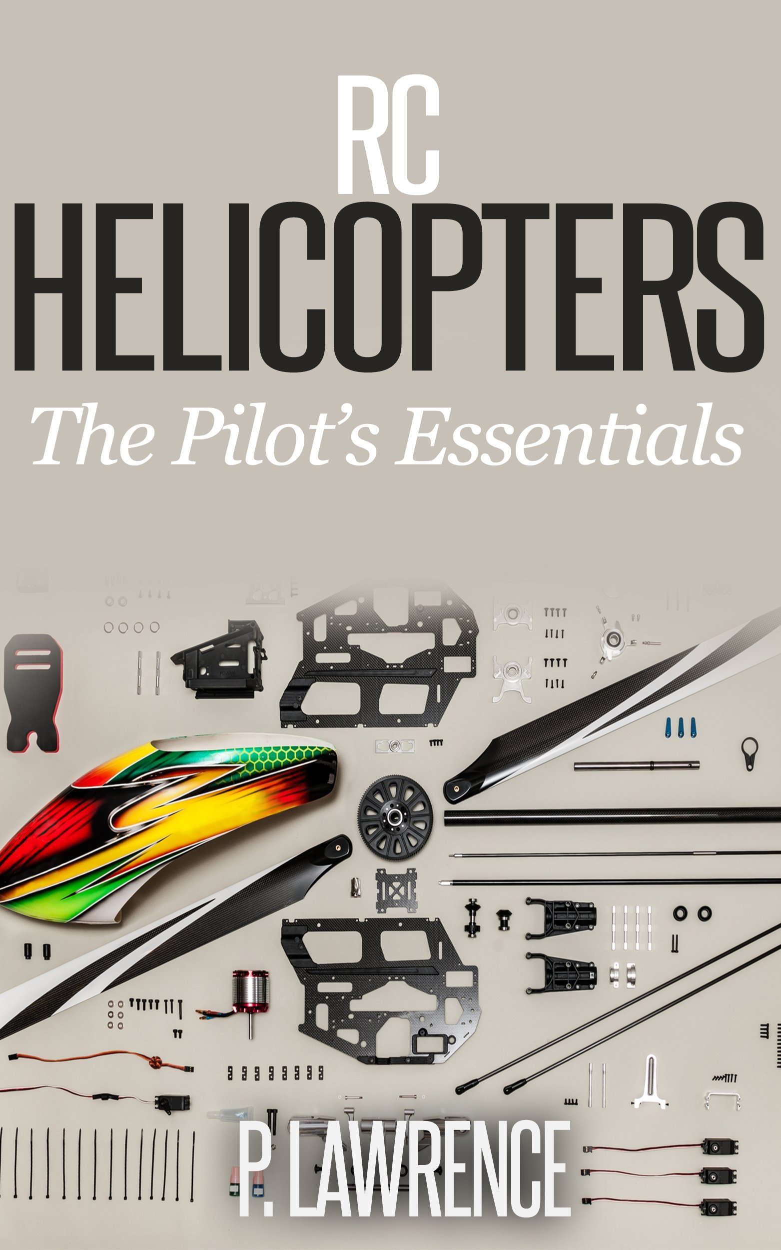 Download RC Helicopters: The Pilot's Essentials (English Edition)