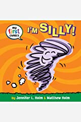 I'm Silly! (My First Comics) Kindle Edition