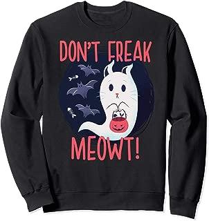 DON'T FREAK MEOWT! Paranormal Halloween Cat Meme Gift Sweatshirt