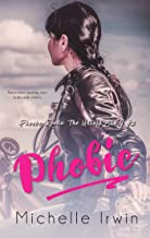 Phobic (Phoebe Reede 2) (Racing Hearts Saga)