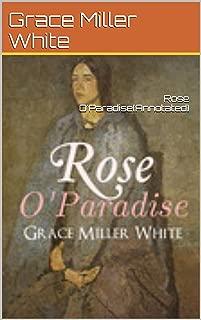Rose O'Paradise[Annotated] (English Edition)