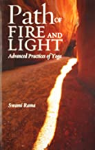 Path of Fire and Light: v. 1: Advanced Practices of Yoga (Path of Fire and Light: Advanced Practices of Yoga)