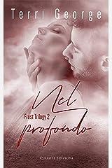 Nel Profondo (Frost Trilogy Vol. 2) (Italian Edition) Kindle Edition