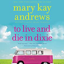 To Live and Die in Dixie: A Callahan Garrity Mystery, Book 2
