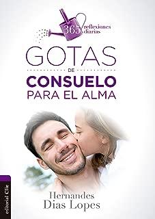 Gotas de consuelo para el alma: 365 reflexiones diarias (Spanish Edition)