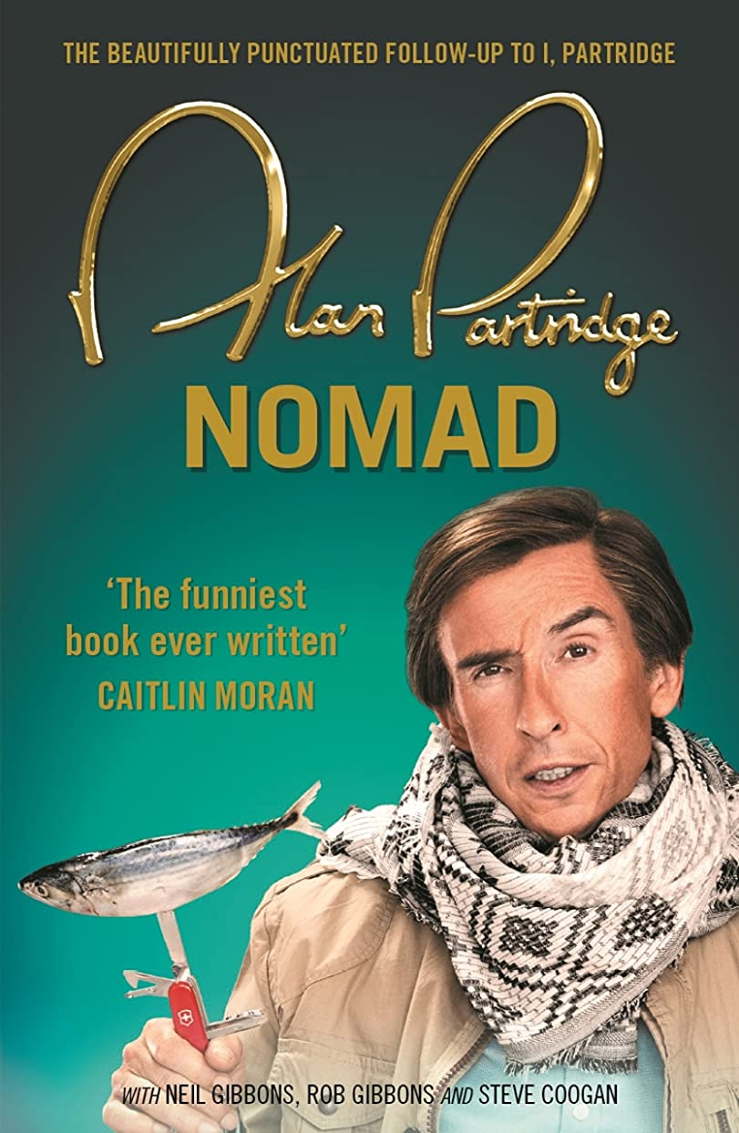 追い払う半円リッチAlan Partridge: Nomad (English Edition)