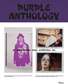 Purple Anthology: Art Prose Fashion Music Architecture Sex