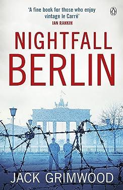 Nightfall Berlin: 'For those who enjoy vintage Le Carre' Ian Rankin