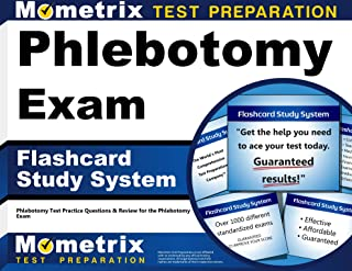 Phlebotomy Exam Flashcard Study System: Phlebotomy Test Practice Questions & Review for the Phlebotomy Exam (Cards)