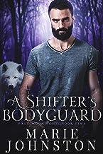 A Shifter`s Bodyguard (Pale Moonlight Book 5)