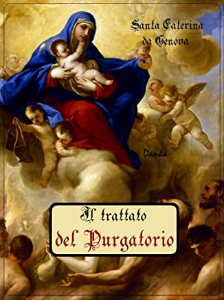 Il trattato del Purgatorio: Santa Caterina da Genova