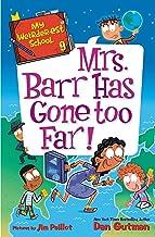 My Weirder-est School #9: Mrs. Barr Has Gone Too Far! (English Edition)