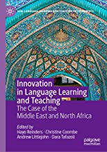 Innovation in Language Learning and Teaching: The Case of the Middle East and North Africa (New Language Learning and Teaching Environments)