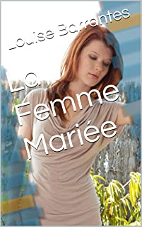 La Femme Mariée (French Edition)