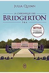 La chronique des Bridgerton (Tomes 5 & 6) Format Kindle