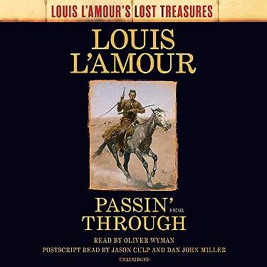Passin' Through: A Novel: Louis L'Amour's Lost Treasures