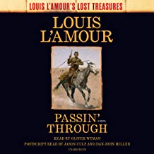 Passin' Through: A Novel: Louis L'Amour's Lost Treasures