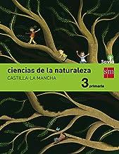Ciencias de la naturaleza. 3 Primaria. Savia. Castilla-La Mancha - 9788467577402