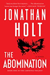 The Abomination: A Novel (Carnivia Trilogy Book 1) (English Edition) Format Kindle