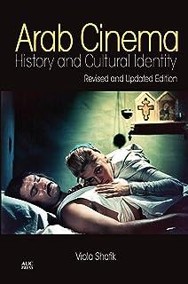 Arab Cinema: History and Cultural Identity