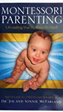 Montessori Parenting: Unveiling the Authentic Self