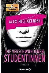 Die verschwundenen Studentinnen: Thriller. »Ein Pageturner erster Güte.« – David Baldacci (German Edition) Formato Kindle
