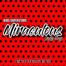 Miraculous Ladybug (French Version Remix)