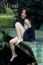 山口紗弥加 Mind at Rest〜ココロの休息〜【image.tvデジタル写真集】...