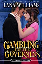 Gambling for the Governess: A Victorian Romance (The Seven Curses of London Book 9)