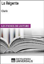 La Régente de Clarín: Les Fiches de lecture d'Universalis